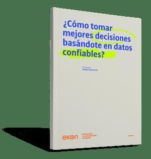 EKN - ¿Cómo tomar mejores decisiones basándote en datos confiables  - Portada